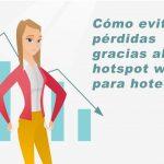 Cómo evitar pérdidas gracias al hotspot wiFi para hoteles